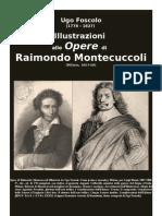 FOSCOLO Ugo. Illustrazioni Alle Opere Di Raimondo Montecuccoli. Milano 1807-08