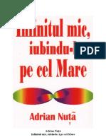 Adrian Nuţă - Infinitul mic, iubindu-l pe cel Mare, rearanjat(63 pag)