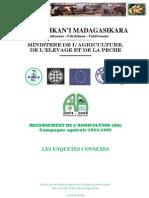 Recensement de l'agriculture (RA) pour la campagne agricole 2004-2005 - Les enquêtes connexes (MAEP - 2007)