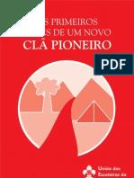 os_primeiros_meses_de_um_novo_cla_pioneiro