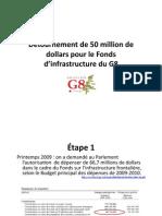 Détournement de 50 million de dollars pour le Fonds d'infrastructure du G8