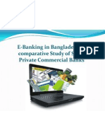 E-Banking in Bangladesh- A Comparative Study of Some Private Commercial Banks