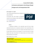 Micromagnetic Structure and Symmetry of the 90 degree Domain Wall Suppressed by the Demagnetization Field