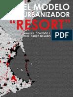 El modelo urbanizador Resort. Análisis, contexto y repercusiones en el campo de Murcia y Mar Menor