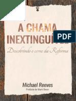 A Chama Inextinguivel_ Descobri - Reeves, Michael