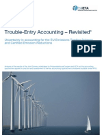 Trouble Entry Accounting - Uncertainty in accounting for the EU Emissions Trading Scheme and Certified Emission Reductions