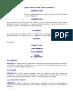 Código Penal  Y Reformas Ultimo. Guatemala
