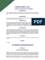 DECRETO NÚMERO 14-2002 LEY GENERAL DE DESCENTRALIZACIÓN