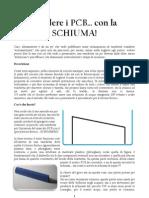 Incidere i PCB Con La Schiuma