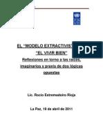 """EL """"MODELO EXTRACTIVISTA"""" VS.""""EL VIVIR BIEN"""" Reflexiones en torno a las raíces, imaginarios y praxis de dos lógicas opuestas"""