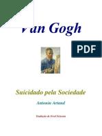 Antonin Artaud Van Gogh Suicidado Pela Sociedade