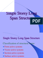 Long Span Structure