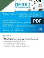 Mobile Platform Idle Power Optimization