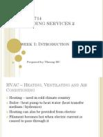 HVAC –HEATING, VENTILATINGANDAIRCONDITIONING