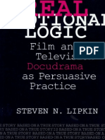Real Emotional Logic-Film and Television Docudrama as Persuasive Practice
