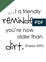 Older Than Dirt No Names 60th