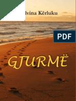 Delvina Kërluku, Gjurmë (poezi)