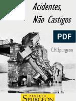 Acidentes, Não Castigos - C.H. Spurgeon