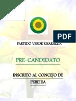PERFIL DAYRON LÓPEZ, PRECANDIDATO AL CONCEJO DE PEREIRA