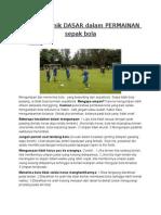 Teknik-teknik Dasar Dalam Permainan Sepak Bola
