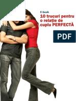 10 Trucuri Pentru o Relatie de Cuplu Perfecta