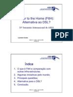 Fiber to Home - Ftth - Alternativa Ao Dsl