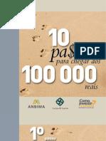 CARTILHA 10 PASSOS Para Se Chegar a 100000 Reais