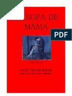 LA SOPA DE MAMA