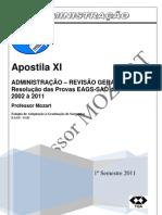 APOSTILA ADMINISTRAÇÃO  11 Revisão com resolução de todas as Provas EAGS SAD BLOG 2011