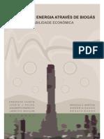 Geração de energia através de biogás:estudo de viabilidade econômica