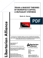 Austrian and Marxist Theories of Monopoly Capital