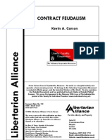 Contract Feudalism by Kevin a Carson