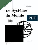 Le système du monde - Histoire des doctrines cosmologiques de Platon à Copernic. Tome 7