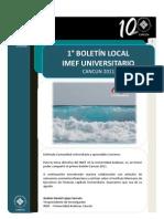 Boletín Local IMEF Universitario Cancún. 2011 · Vol.1