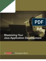 Maximizing Your Java Application Development