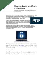 Aprenda a bloquear sites pornográficos e perigosos no computador