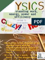 Understanding Work, Energy, Power and Efficiency
