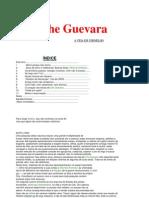Che Guevara, A Vida Em Vermelho