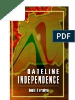 Dateline Independence Excerpts