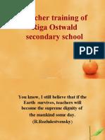Teacher Training of Riga Ostwald Secondary School