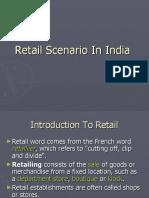 Retail Scenario in India