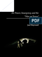 "Joel Hayward, ed., Air Power, Insurgency and the ""War on Terror""  (Royal Air Force Centre for Air Power Studies, 2009. ISBN"