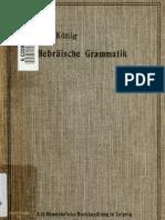 König. Hebräische Grammatik; für den Unterricht mit Übungsstüchen ud Wörterverzeichnissen methodisch dargestellt. 1908