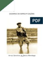 Arroz Carolino Baixo Mondego IGP