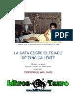 Williams Tennessee - La Gata Sobre El Tejado de Zinc Caliente