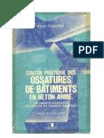 Calcul Pratique des Ossature en Béton Armé Albert FUENTES Eyrolles