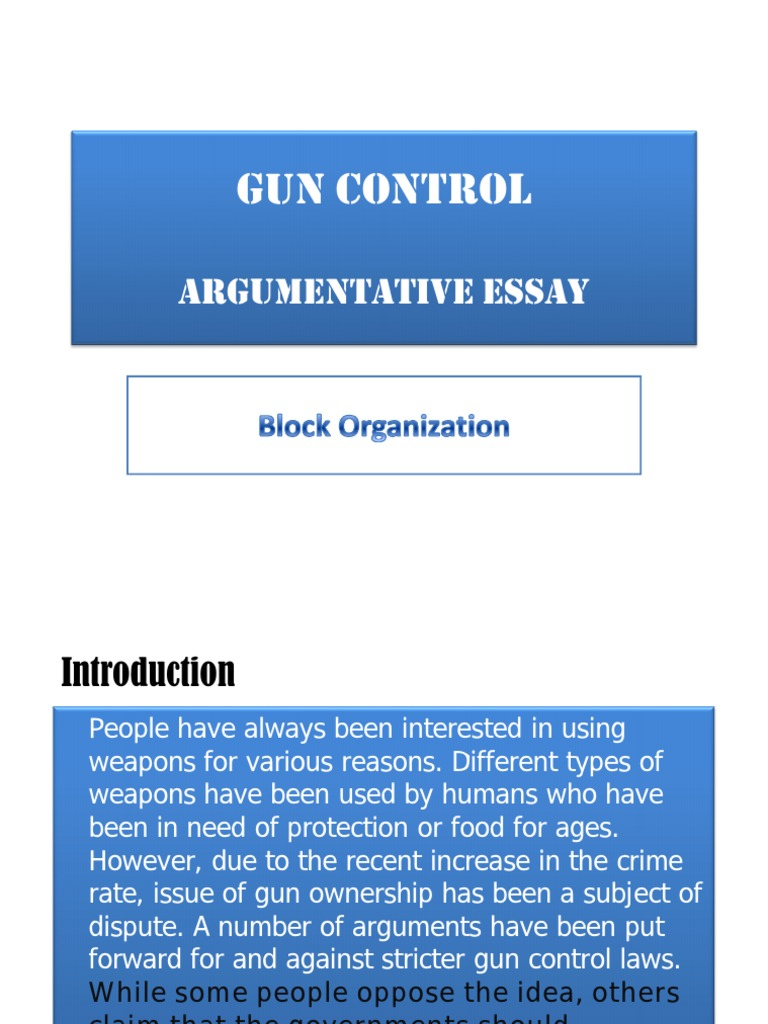argumentative essay for gun control laws We've found 12 worthwhile gun control articles from online for your argumentative gun control essay law and the author of can gun control.