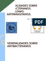 Generalidades sobre antibacterianos. Quinolonas. Antiparasitarios.