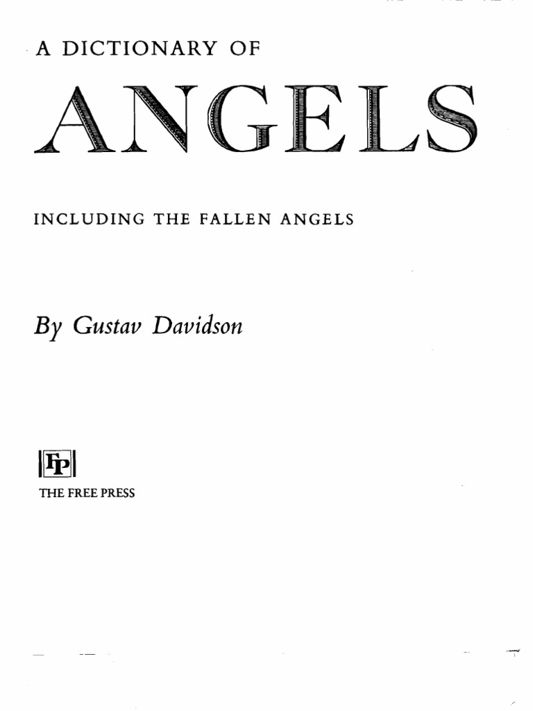 A dictionary of angelsincluding the fallen angels by gustav a dictionary of angelsincluding the fallen angels by gustav davidson devil satan buycottarizona