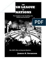 The Bush League of Nations by James a. Swanson